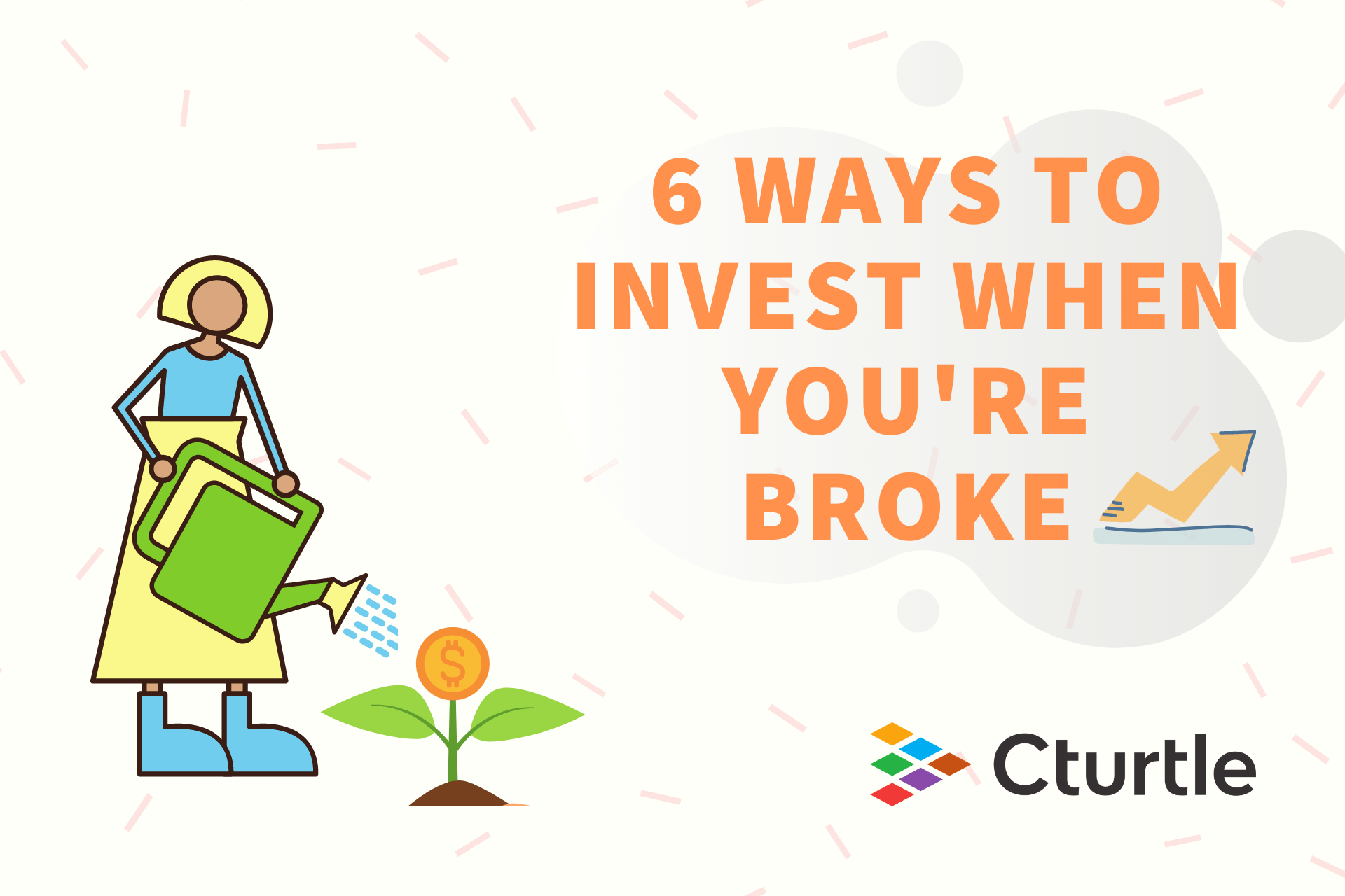 6 Ways to Invest When You're Broke