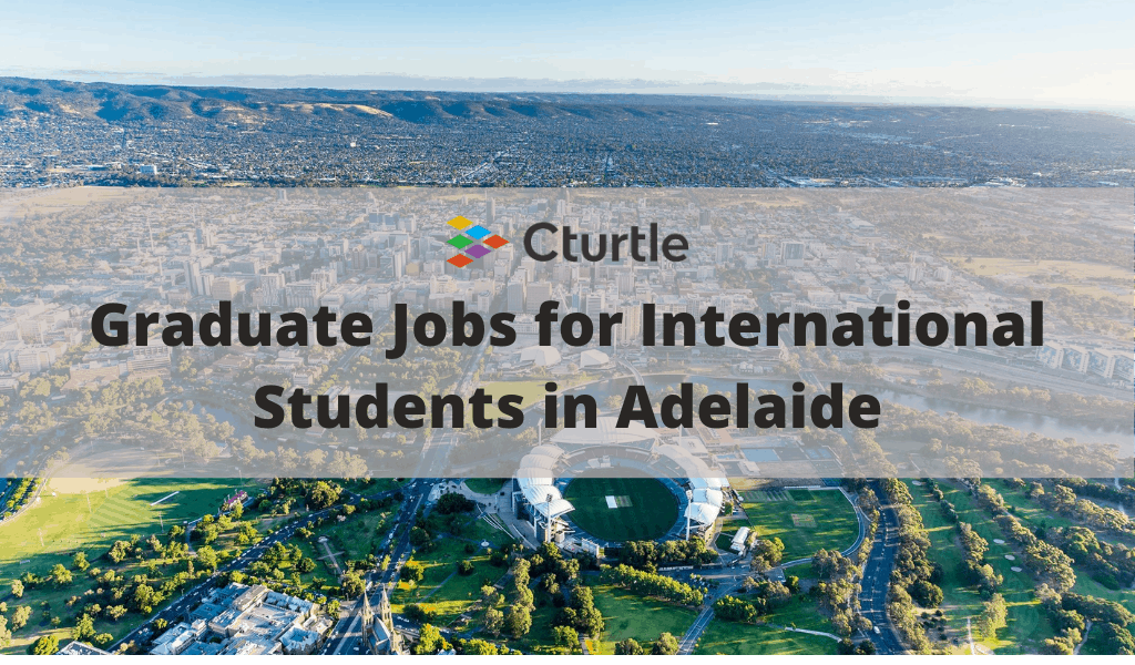 Graduate Jobs for International Students in Adelaide