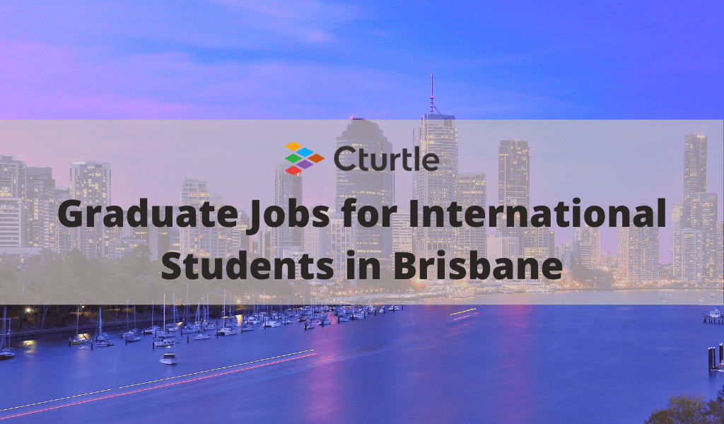 Graduate Jobs for International Students in Brisbane