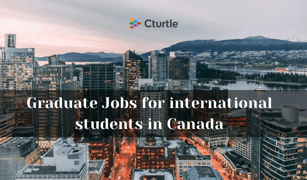 Graduate Jobs for international students in Canada