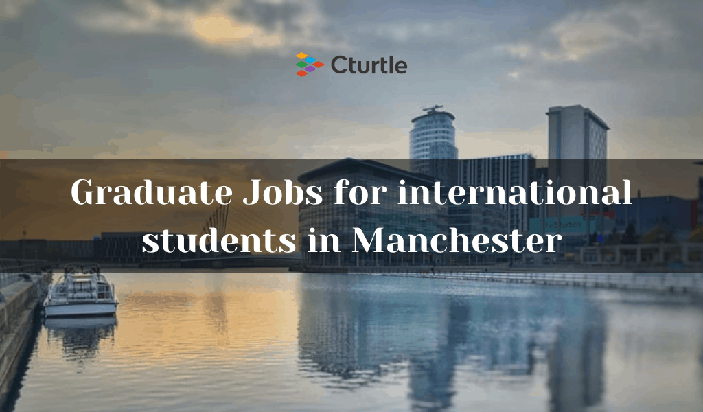 Graduate Jobs for international students in Manchester