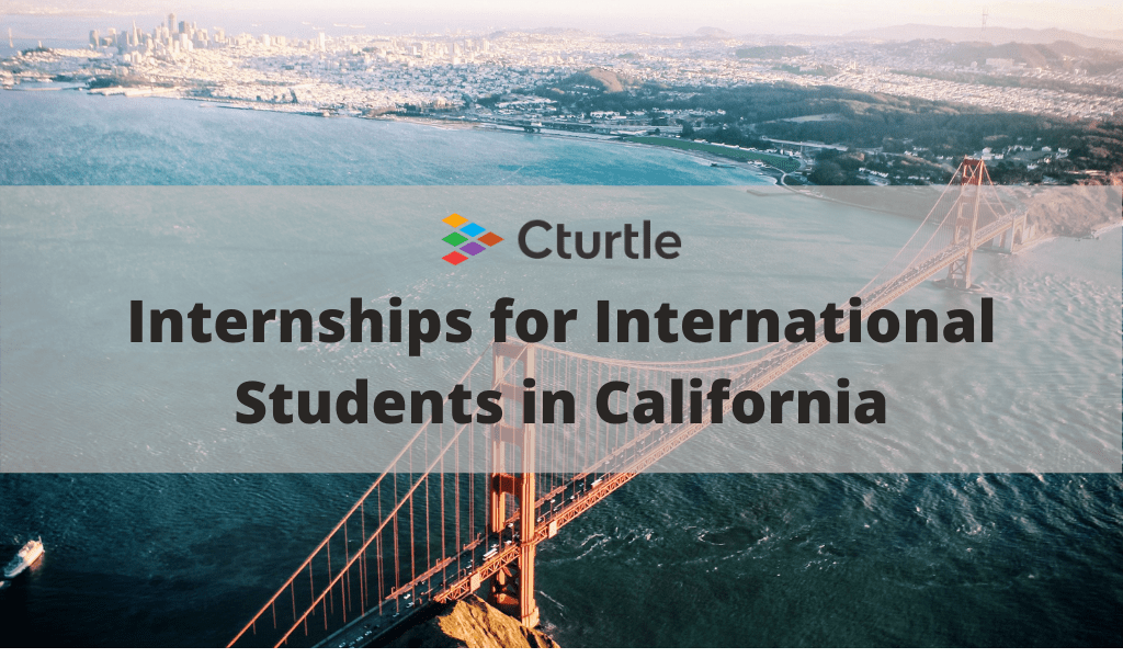 Internships for International Students in California