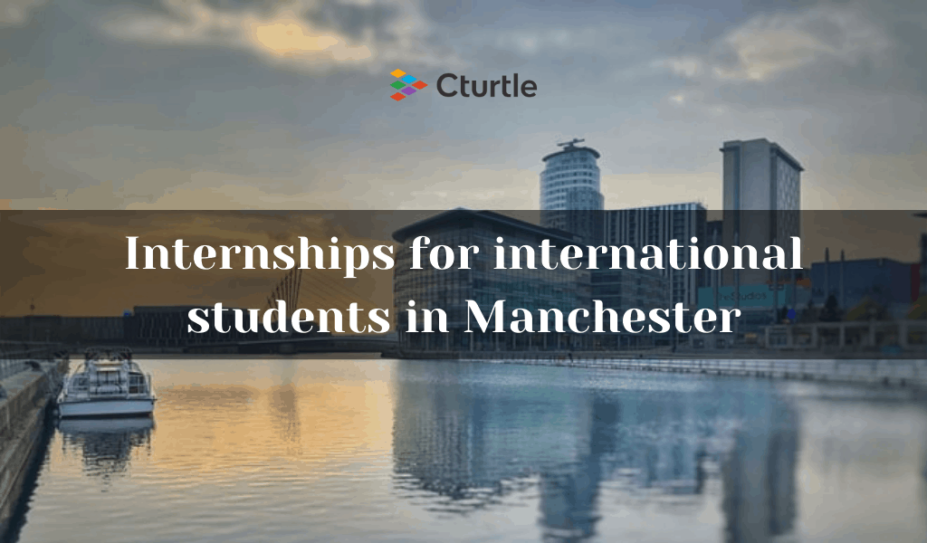 Internships for international students in Manchester