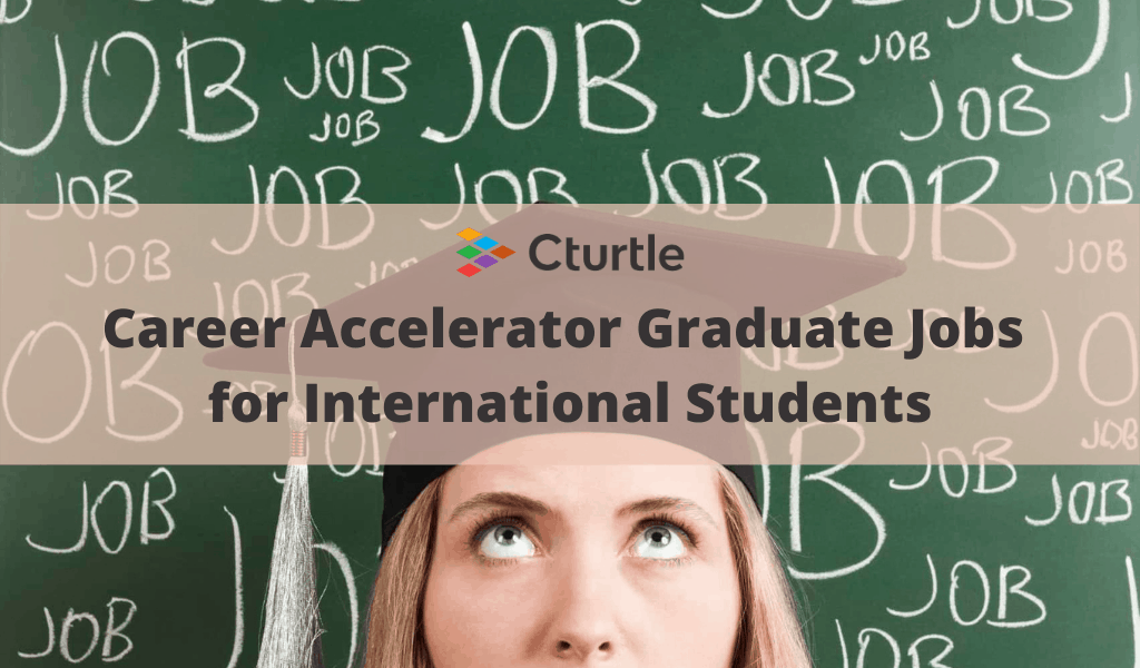 Career Accelerator Graduate Jobs for International Students