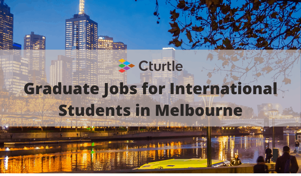Graduate Jobs for International Students in Melbourne