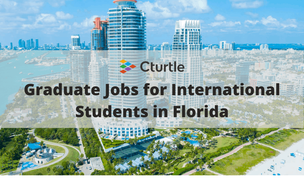 Graduate Jobs for International Students in Florida