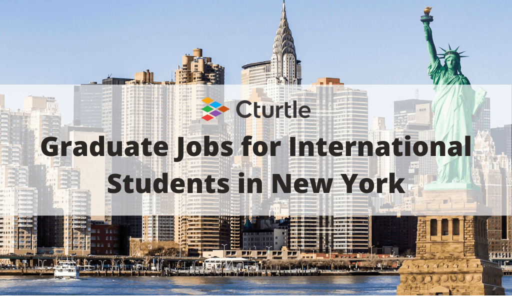 Graduate Jobs for International Students in New York
