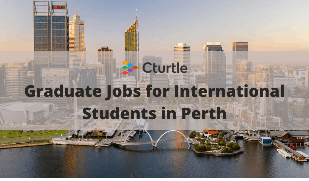 Graduate Jobs for International Students in Perth