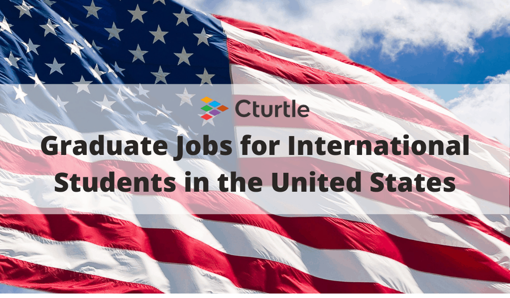 Graduate Jobs for International Students in USA