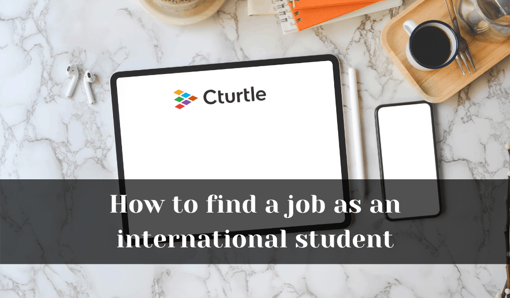 How to find a job as an international student