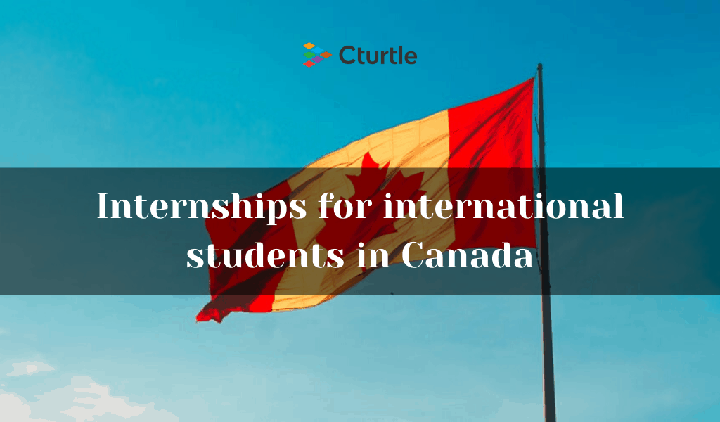 Internships for international students in Canada