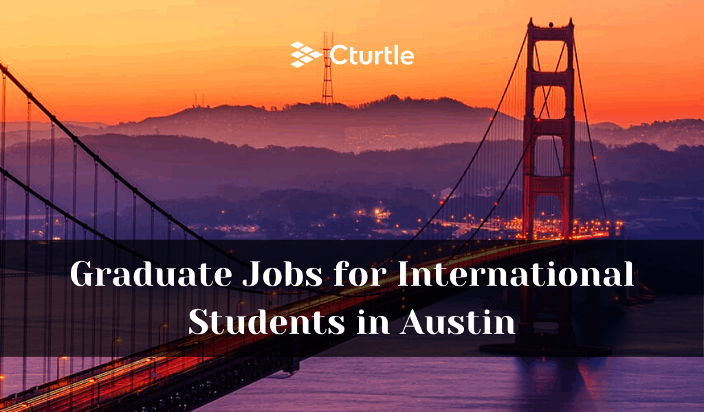 Graduate-Jobs-for-International-Students-in-Austin