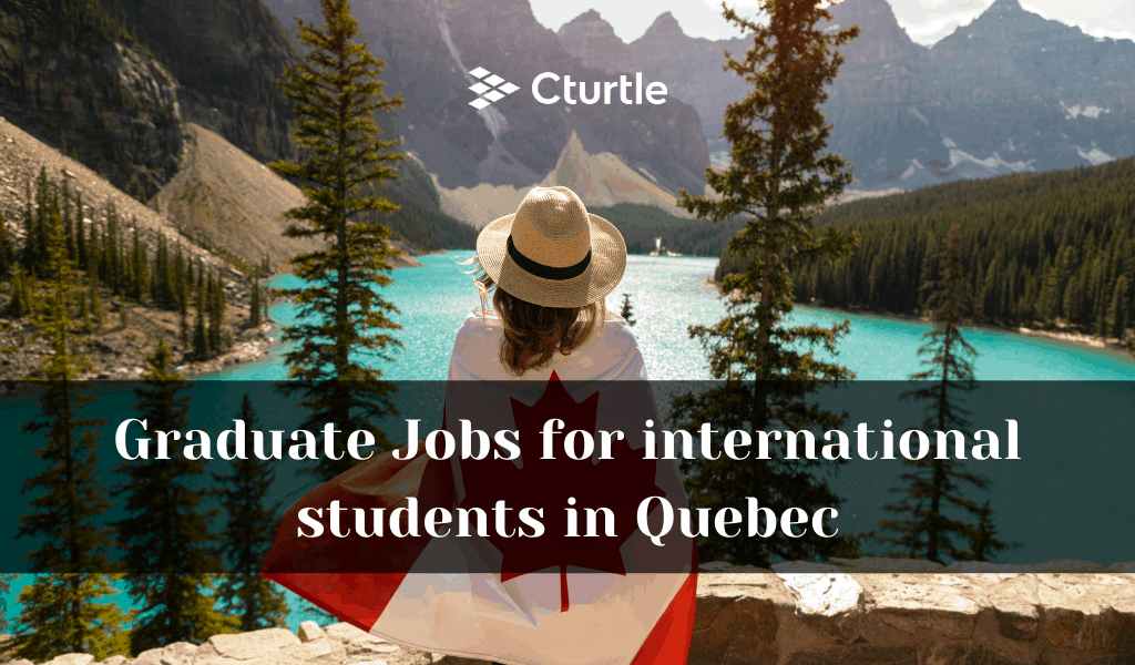 Graduate Jobs for international students in Quebec